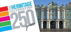 250 Years of The State Hermitage Museum, St. Petersburg (Russia)