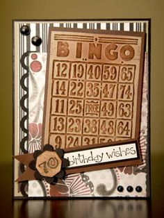 This is the birthday card I made for my mom for her 70th birthday. She loves to play Bingo.
