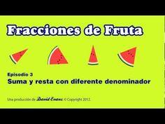 Fracciones de Fruta (Episodio 3) - Suma y resta con diferente denominador
