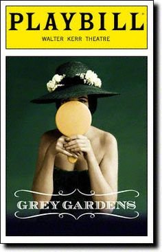 Playbill Cover for Grey Gardens at Walter Kerr Theatre - Opening Night 2007