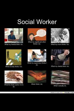 Social work at its best! Lol