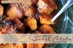 Mostly Homemade Mom - Layered Sweet Potato Casserole ...with Country Crock!  www.mostlyhomemademom.com