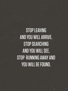 Love these words<3 #quotes #searching #found