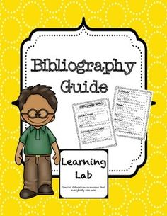 Bibliographies made easy for those learning the research paper process. Guide includes instructions for books with one author, books with more than one author, websites, encyclopedias, and magazines. Includes step-by-step instructions and an example for each type of resource.