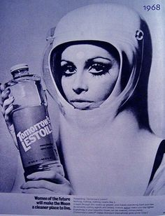 """1968 ad """"Women of the future will make the moon a cleaner place to live."""""""