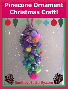 Pine Cone Ornaments! With a SECRET on how to use Craft GLITTER MESS-FREE!!!