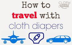 Cloth Diaper Revival: How to travel with cloth diapers #clothdiapers