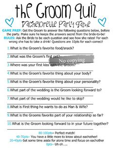 Groom Quiz bridal game - we played something similar at my cousins hen party! Was really fun, but I would feel lots of pressure haha