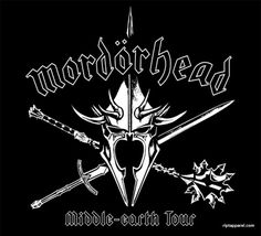 What do get when you cross Motorhead with Lord of the Rings?