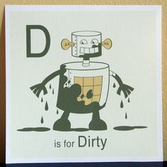 Robot Alphabet Print  D is for Dirty by MamaRobot on Etsy, $15.00