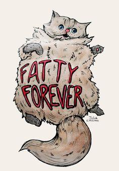 """""""Fatty Forever"""" Julia Emiliani Boston, MA  #cat #catart #cats #art #illustration #drawing #fatcat"""