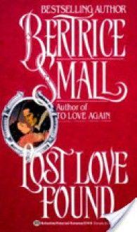 Lost Love Found - Bertrice Small. The Skye O'Malley Saga #5.