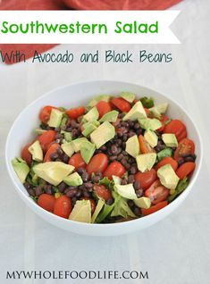 Healthy Southwestern Salad for those days when it's too hot to cook.  Simple ingredients, yet so good!  Vegan and gluten free.