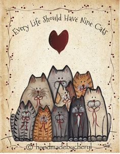 Every Life Should Have Nine Cats