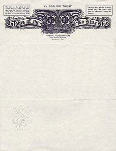 Scary shit. Letterhead for the Knights of the Ku Klux Klan, 1960