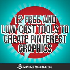 12 Free and Low Cost Tools to Create Pinterest Graphics