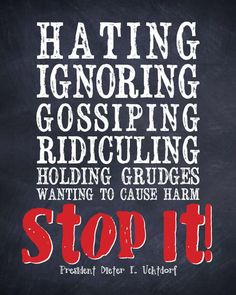 uchtdorf hating ignoring gossiping stop it - Google Search