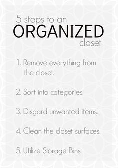 5 Steps to an Organized Closet...seems intuitive but apparently I need reminders