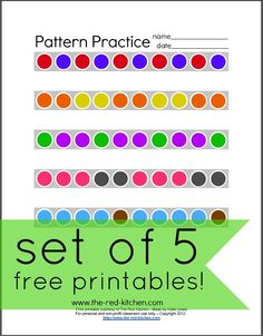 Pattern Practice (set of 5 free printables!)  -- Great for home and classroom use!    www.the-red-kitchen.com