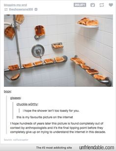 I hope the shower isn't too toasty for you LOLOLOLOLOLOL