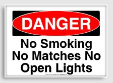Free - Danger : No smoking No matches and No open lights printable sign