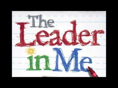 ▶ The 7 Habits (The Leader In Me) - YouTube