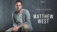 Matthew West Forgiveness