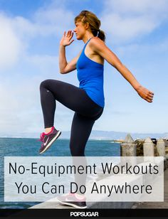 9 no-equipment, total-body workouts you can print or pull up on your phone.