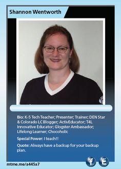K-5 Tech Teacher; Presenter; Trainer; DEN Star & Colorado LC Blogger; ActivEducator; T4L Innovative Educator; Glogster Ambassador; Lifelong Learner; Chocoholic