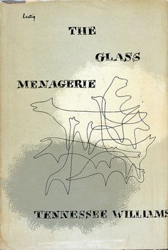 'The Glass Menagerie' by Tennessee Williams. Cover by Alvin Lustig. First Edition, New Directions, 1949.