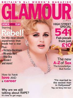Rebel Wilson's Glamour magazine cover...I think she is awesome.  Love everything about her.