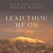 Vocal Point's first CD with exclusively hymns and songs of inspiration.