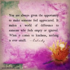 When it comes to kindness, nothing is ever small.