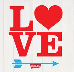 All You Need Is Love . . . Happy Valentine's Day!