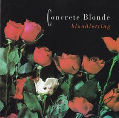 BLOODLETTING  Concrete Blonde