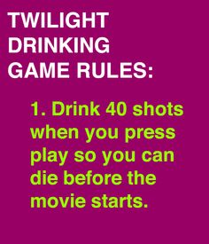 Twilight Drinking Game