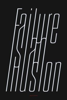 Failure is an illusion