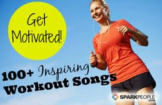 The 100 Most Motivating Workout Songs of All Time: Listen to these when you need a boost to get out the door or go the extra mile! | via @SparkPeople #fitness #exercise #music #playlist #motivation