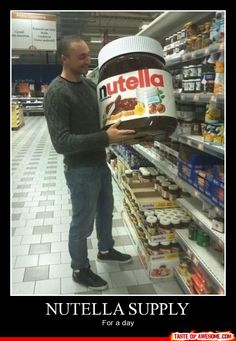 Nutella supply for a day.