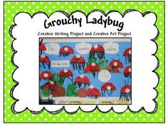 Creative writing activity and art project to go with the book The Very Grouchy Ladybug...