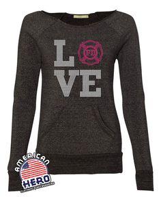 LOVE my fireman! Fire wife rhinestone sweatshirt • Fire girlfriend rhinestone sweatshirt • All amazing quality bling!