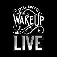 Shop Drink Coffee by twicolabs available as a T Shirt, Art Print, Tank Top, Crew Neck, Pullover and Zip.
