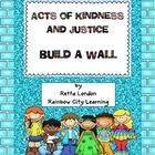 This idea was inspired by The Kindness and Justice Challenge proposed by Martin Luther King III and Coretta Scott King in 1999 through an organizat...