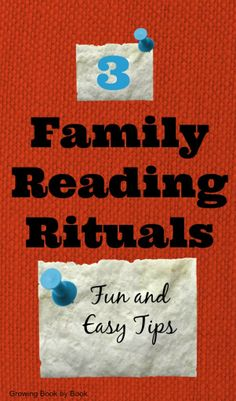 3 easy tips for creating family reading rituals from growingbookbybook.com