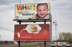 Ad Placement Fail - Pro Life Ad Beside McDonalds Breakfast Billboard