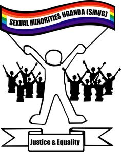 SEXUAL MINORITIES UGANDA (SMUG) is a non-profit, non-governmental organization that works towards achieving full legal and social equality for lesbian, gay, bisexual, transgender people in Uganda. It is the umbrella organization of all homosexual organizations in Uganda. SMUG was created as a coalition of LGBTI organizations in March 2004. SMUG, now a network, addresses Human Rights issues based on sexual orientation. SMUG is integral part of the human rights advancement.