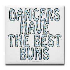 Dancers have the best buns... haha :) danc prob, ballet quot, danc mom