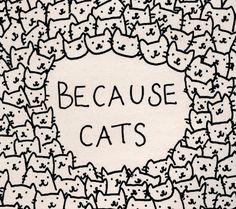 Because cats Art Print  - Also available as a throw pillow, tote bag, shirt, phone cases, etc