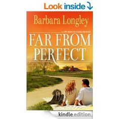Far from Perfect (Perfect, Indiana: Book One) by Barbara Longley.  Cover image from amazon.com.  Click the cover image to check out or request the romance kindle.