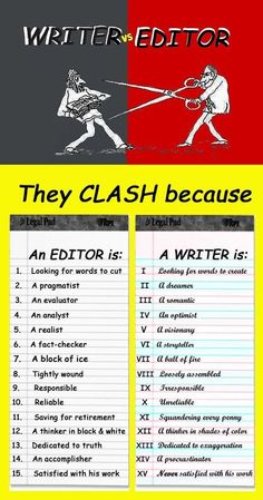 Writer vs. Editor (though I think Editors are visionary as well, just in a different way. That's why they do their job-- to take the writer's dreams and perfect them so the world can have it, too.)